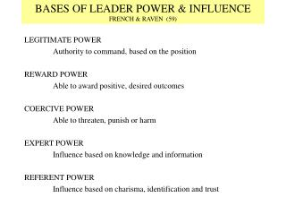 BASES OF LEADER POWER & INFLUENCE FRENCH & RAVEN (59)