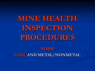 MINE HEALTH INSPECTION PROCEDURES