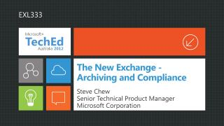 The New Exchange - Archiving and Compliance