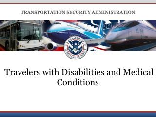 Travelers with Disabilities and Medical Conditions