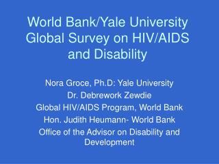 World Bank/Yale University Global Survey on HIV/AIDS and Disability
