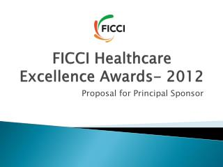 FICCI Healthcare  Excellence Awards- 2012