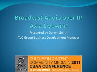 Broadcast Audio over IP  Axia  Livewire