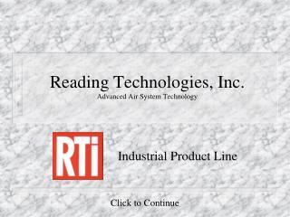 Reading Technologies, Inc. Advanced Air System Technology