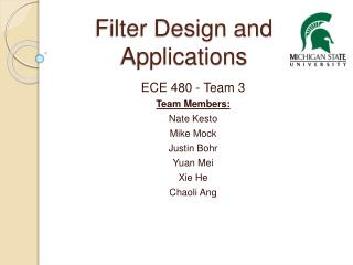 Filter Design and Applications