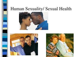 Human Sexuality/ Sexual Health