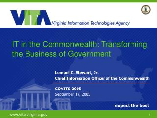 Lemuel C. Stewart, Jr. Chief Information Officer of the Commonwealth COVITS 2005 September 19, 2005