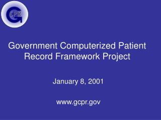 Government Computerized Patient Record Framework Project
