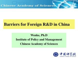 Barriers for Foreign R&D in China