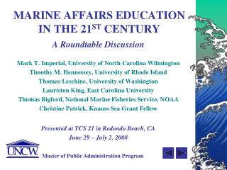 MARINE AFFAIRS EDUCATION IN THE 21 ST  CENTURY