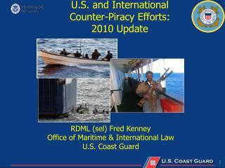 U.S. and International Counter-Piracy Efforts: 2010 Update