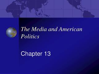 The Media and American Politics