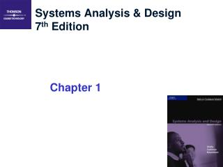 Systems Analysis & Design 7 th  Edition