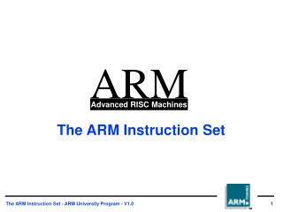 The ARM Instruction Set