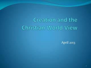 Creation and the Christian World View