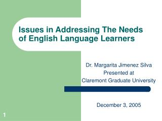 Issues in Addressing The Needs of English Language Learners