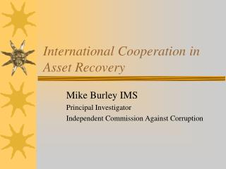 International Cooperation in Asset Recovery