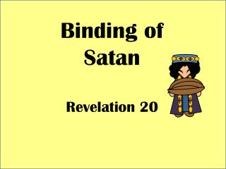 Binding of Satan Revelation 20