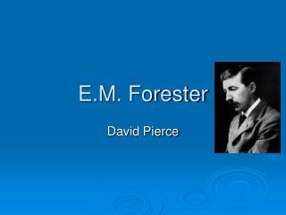 E.M. Forester