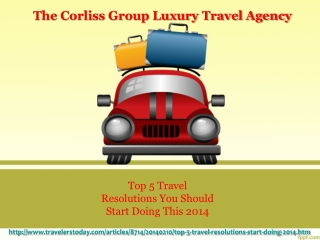 Corliss Group Top 5 Travel Resolutions You Should Start Doin