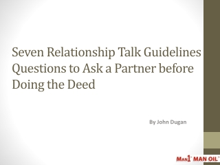 Seven Relationship Talk Guidelines - Questions to Ask