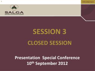 SESSION 3  CLOSED SESSION