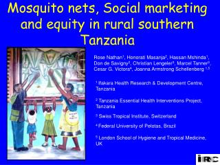 Mosquito nets, Social marketing and equity in rural southern Tanzania