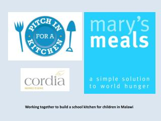 Working together to build a school kitchen for children in Malawi