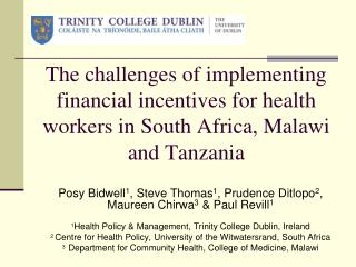 The challenges of implementing financial incentives for health workers in South Africa, Malawi and Tanzania