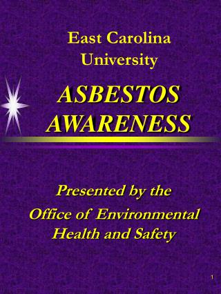 East Carolina University ASBESTOS AWARENESS