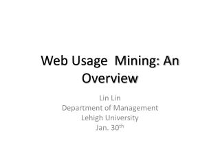 web usage  mining: an overview