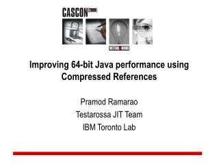 Improving 64-bit Java performance using Compressed References