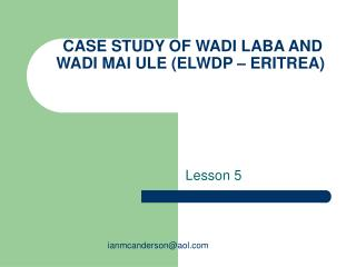 CASE STUDY OF WADI LABA AND WADI MAI ULE ELWDP   ERITREA