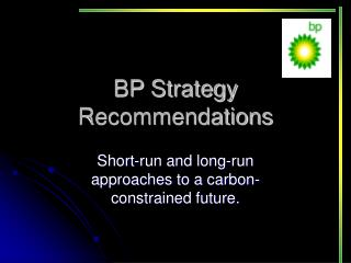 BP Strategy Recommendations