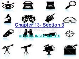 Chapter 13- Section 3