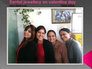 Dental jewellery on valentine day