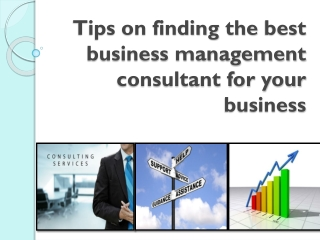 Tips on finding the best business management consultant