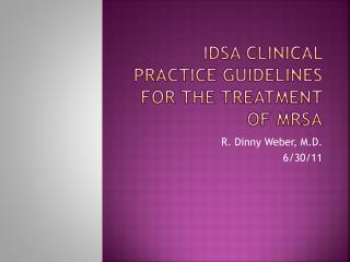 IDSA Clinical Practice Guidelines for the Treatment of MRSA
