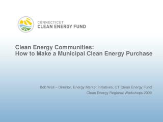 Clean Energy Communities: How to Make a Municipal Clean Energy Purchase