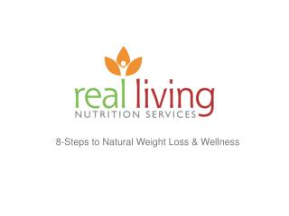 8-Steps to Natural Weight Loss & Wellness