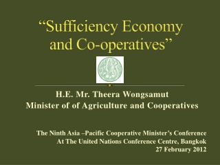 """Sufficiency Economy  and Co-operatives"""