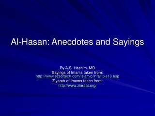 Al-Hasan: Anecdotes and Sayings