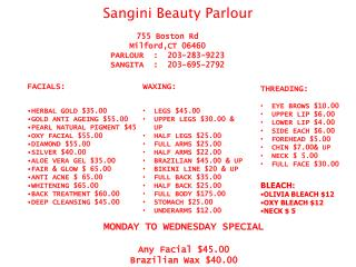 FACIALS: HERBAL GOLD $35.00 GOLD ANTI AGEING $55.00 PEARL NATURAL PIGMENT $45 OXY FACIAL $55.00 DIAMOND $55.00 SILVER $4