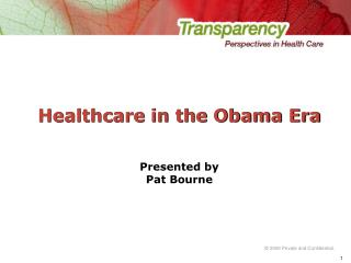 Healthcare in the Obama Era