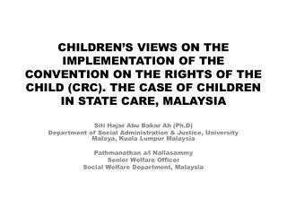 CHILDREN'S VIEWS ON THE IMPLEMENTATION OF THE CONVENTION ON THE RIGHTS OF THE CHILD (CRC). THE CASE OF CHILDREN IN STA