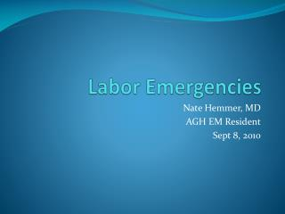 Labor Emergencies