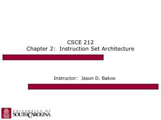 CSCE 212 Chapter 2:  Instruction Set Architecture