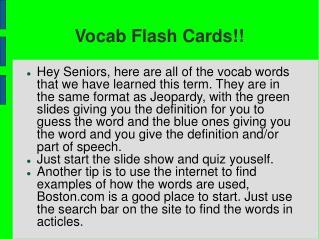 Vocab Flash Cards!!