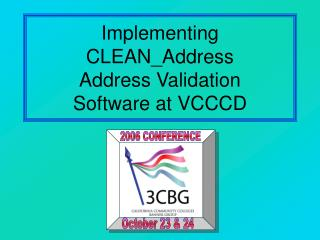 Implementing CLEAN\_Address Address Validation Software at VCCCD