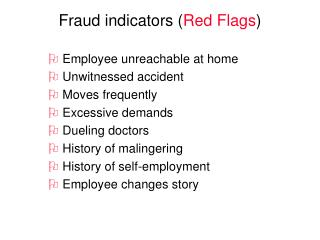 Fraud indicators ( Red Flags )